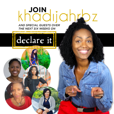 Fun DECLARE IT with Khadijah RBz Graphic
